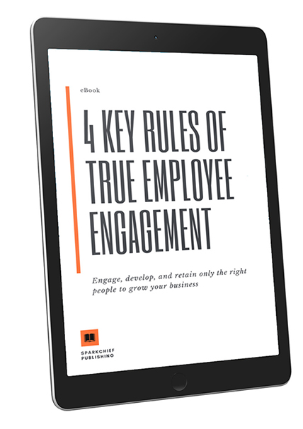 4 Key Rules of True Employee Engagement