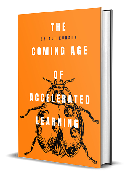 The Coming Age of Accelerated Learning