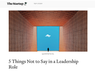 5 Things Not to Say in a Leadership Role